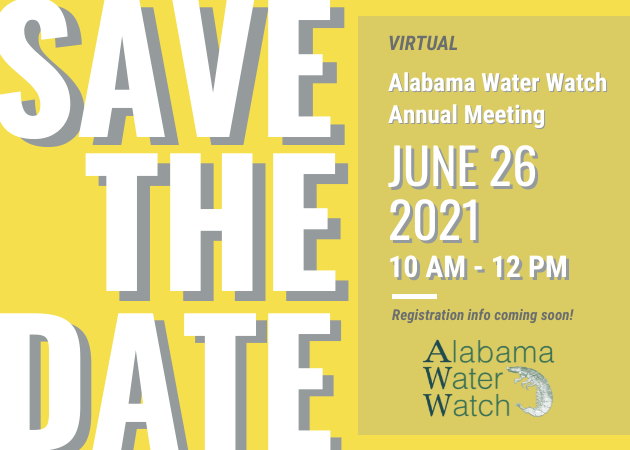 Save the Date! Alabama Water Watch Annual Meeting June 26th, 2021