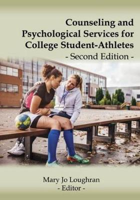 Counseling and Psychological Services for College Student-Athletes
